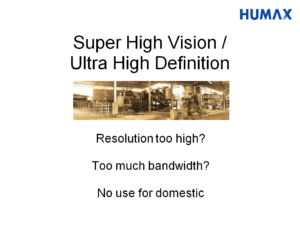 Slide about UHD